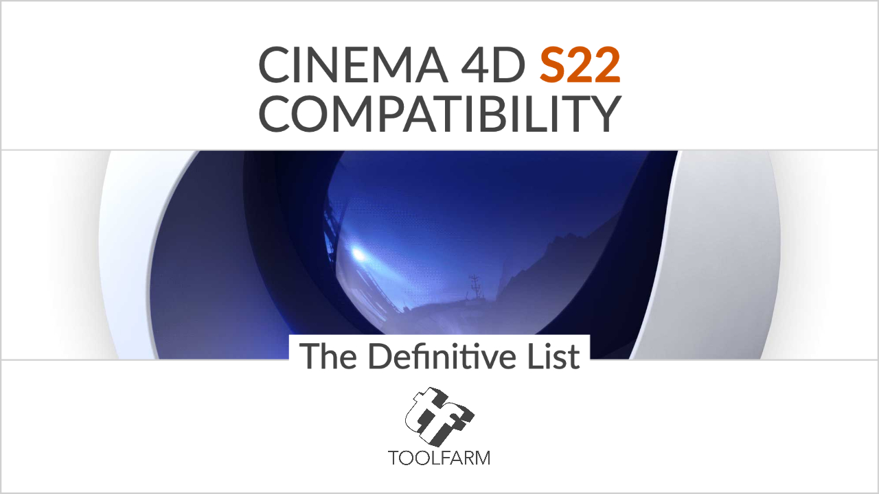 Cinema 4D S22 Compatibility