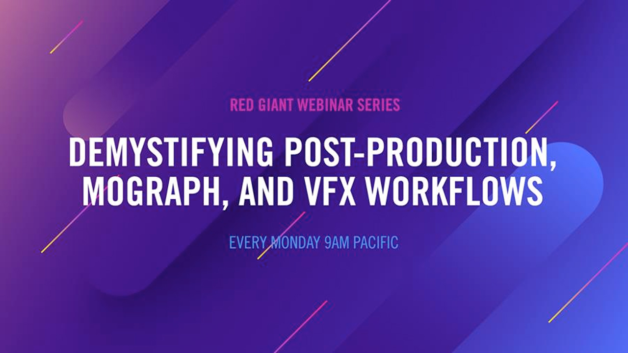 red giant demystifying post prod webinar
