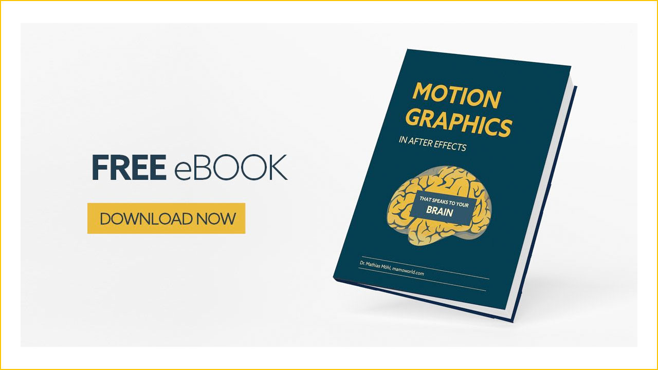 "Free eBook: ""Motion Graphics in After Effects that Speaks to Your Brain"""