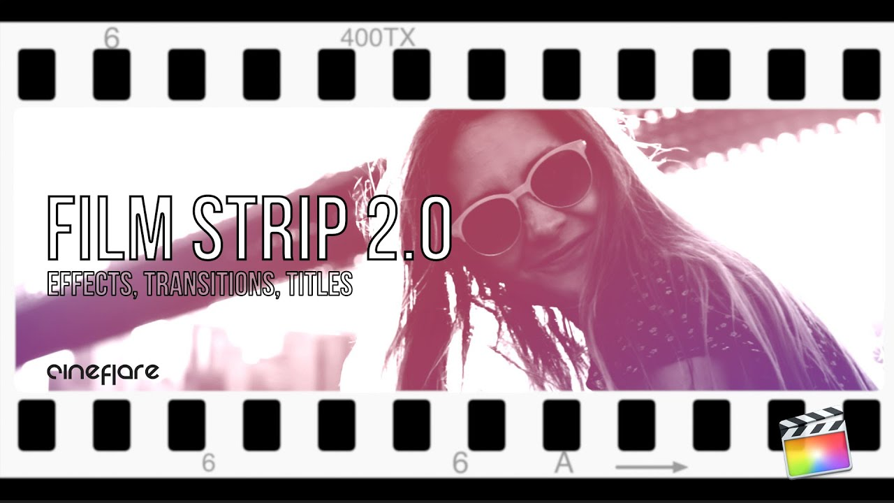 CineFlare Film Strip 2.0 Templates for Final Cut Pro X