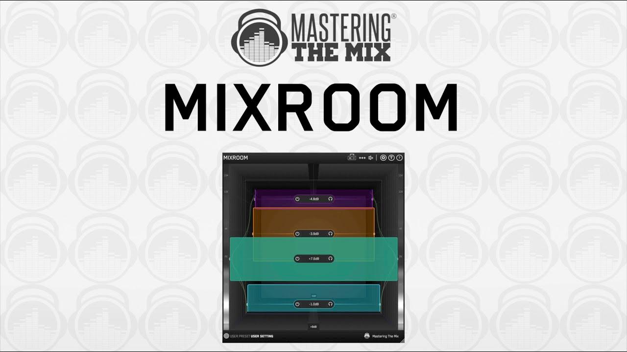 mastering the mix mixroom