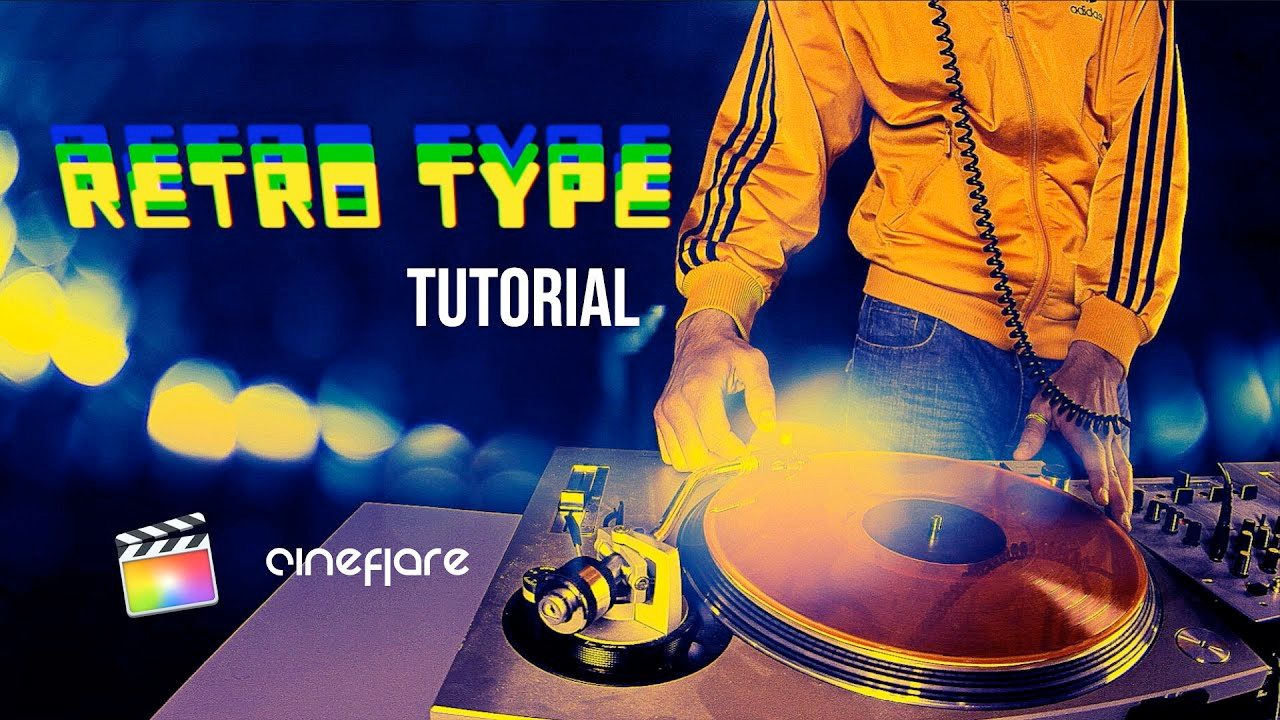 cineflare retrotype tutorial