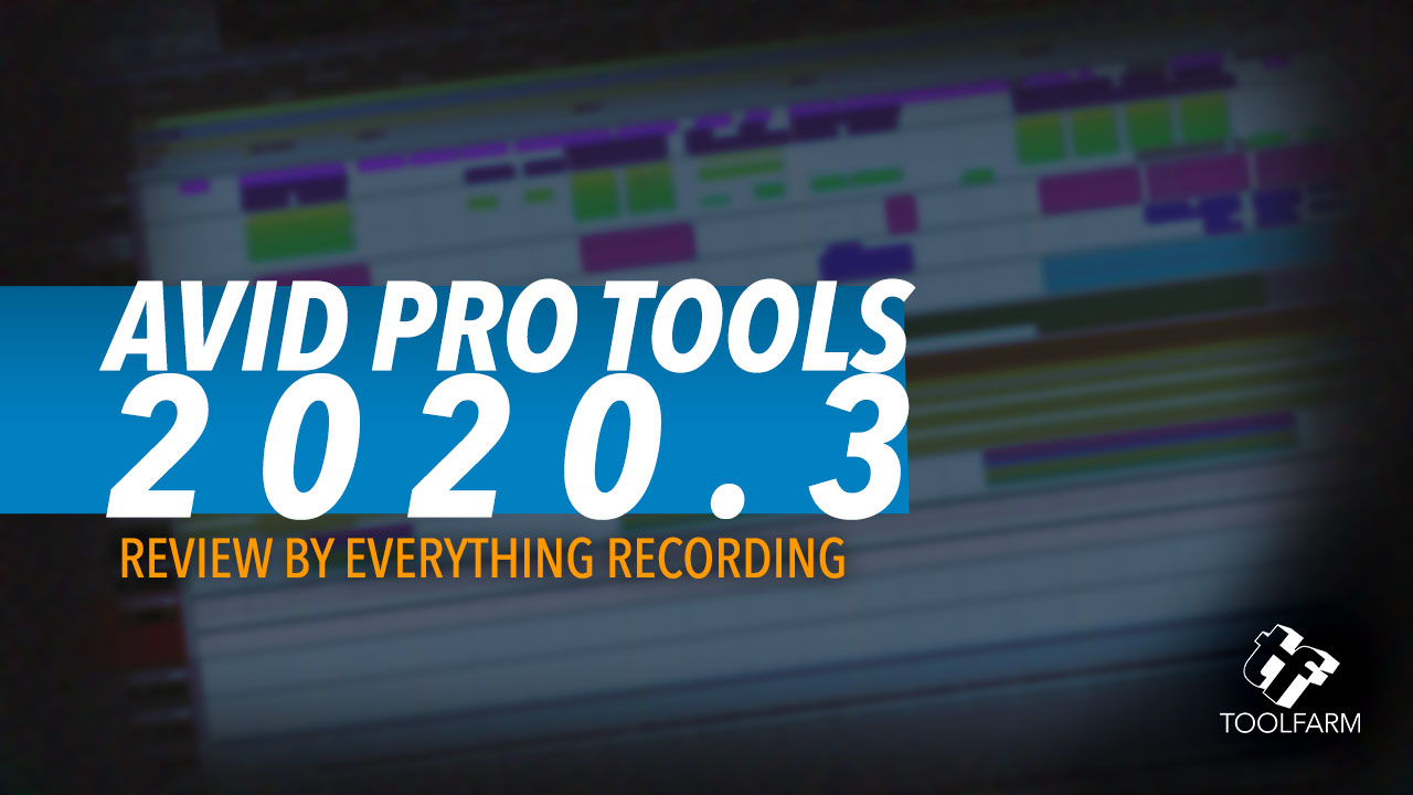 Review: Avid Pro Tools by Everything Recording