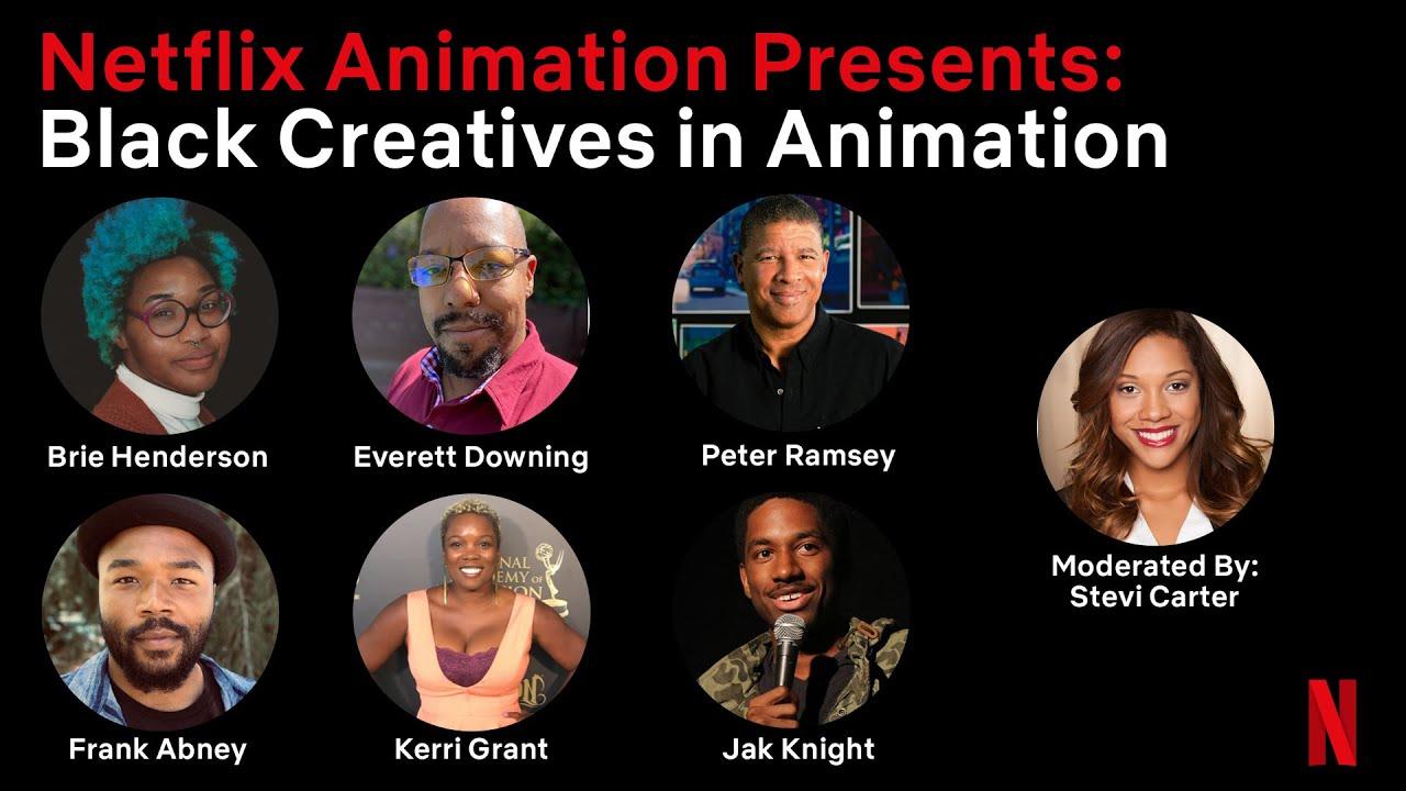 Netflix Animation Presents: Black Creatives in Animation