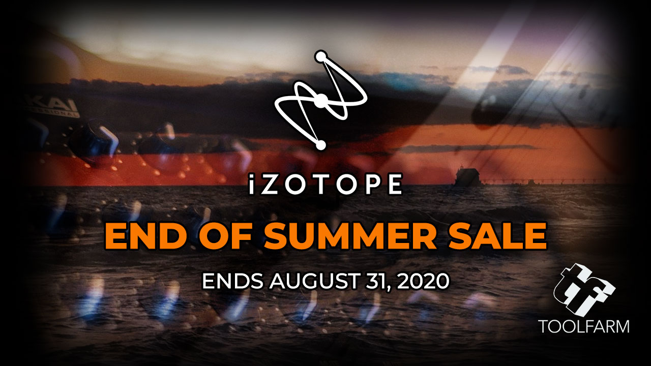 iZotope End of Summer Sale Ends Aug 31, 2020
