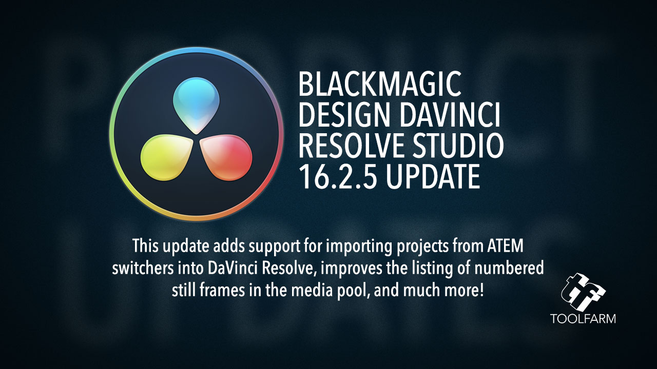 Update: Blackmagic Design Davinci Resolve v16.2.5