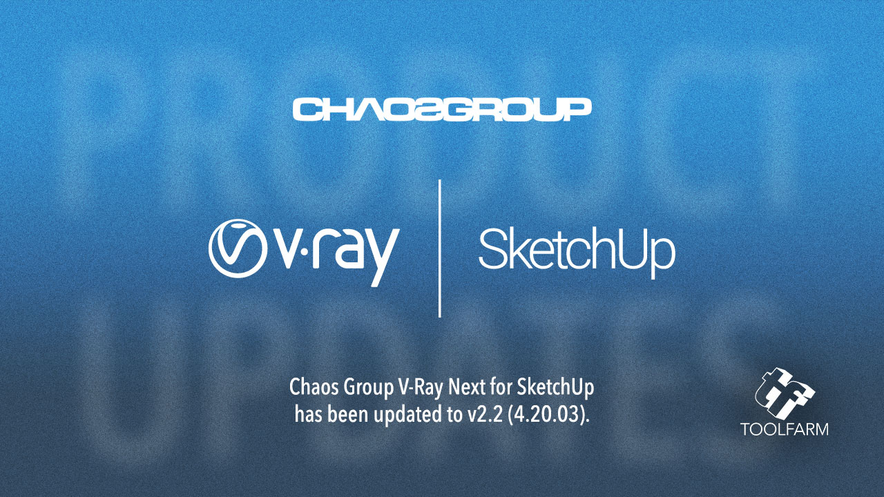 Chaos Group V-Ray Next for Sketchup 2.2