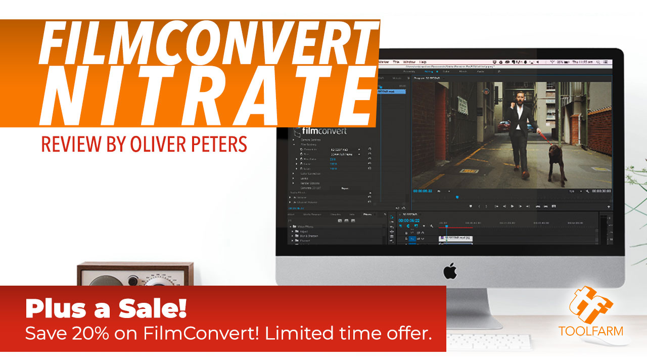 Review: FilmConvert Nitrate by Oliver Peters