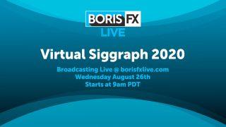 boris fx virtual siggraph 2020