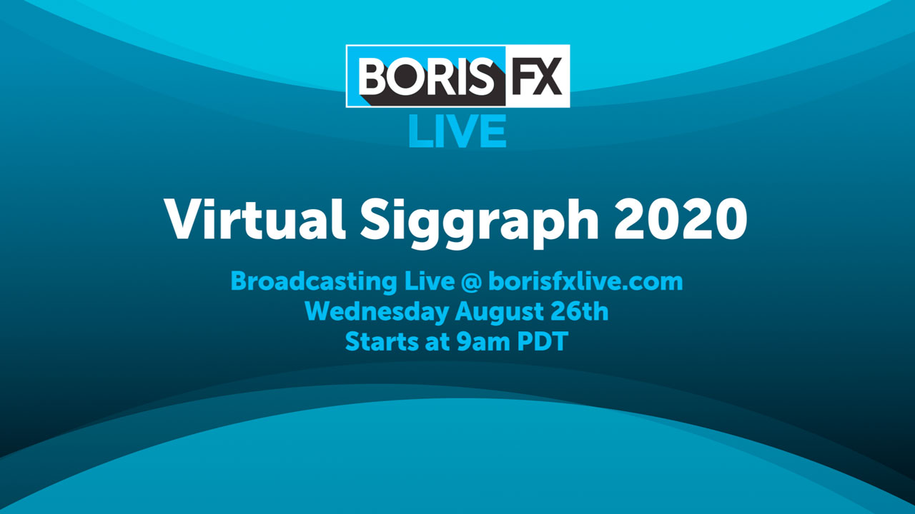 boris fx virtual siggraph 2020