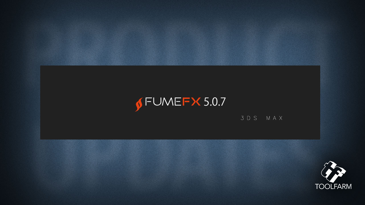 fumefx for 3ds max 5.0.7 update
