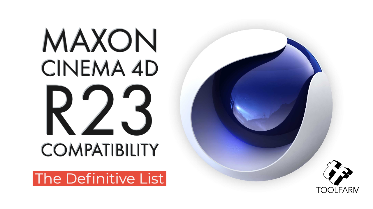 Cinema 4D R23 Compatibility
