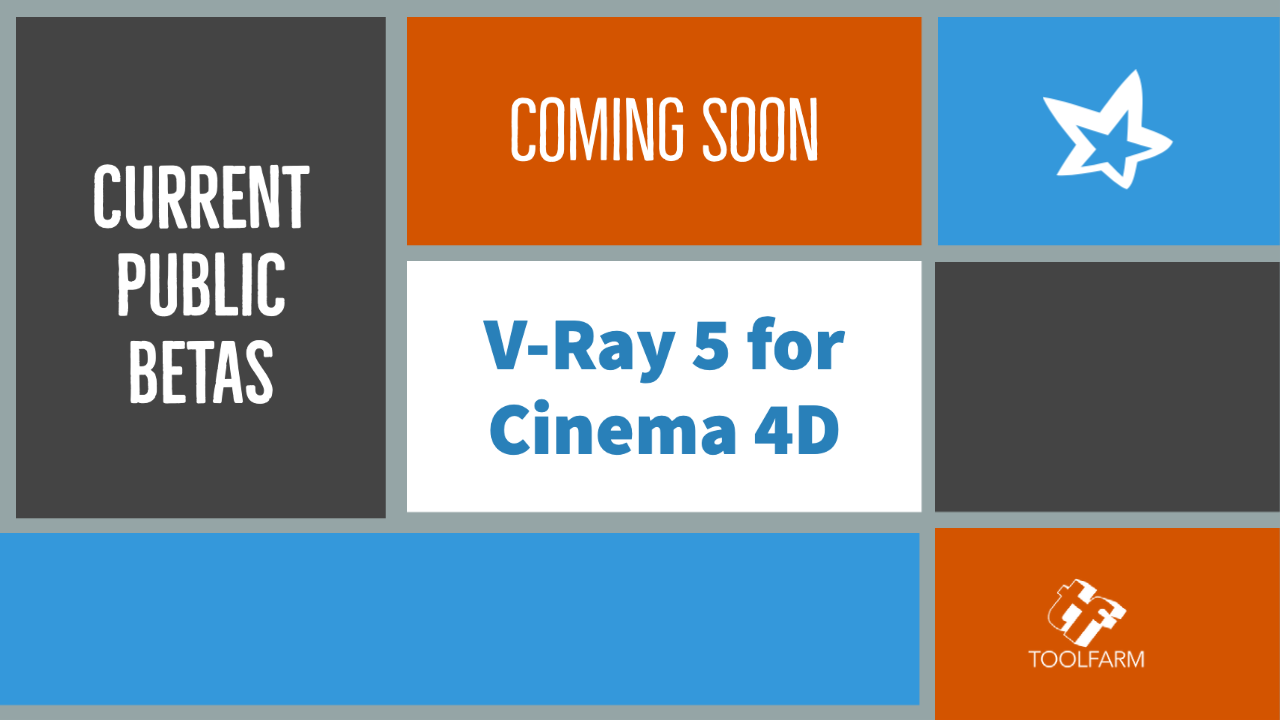 Current Public Betas V-Ray 5 for Cinema 4D