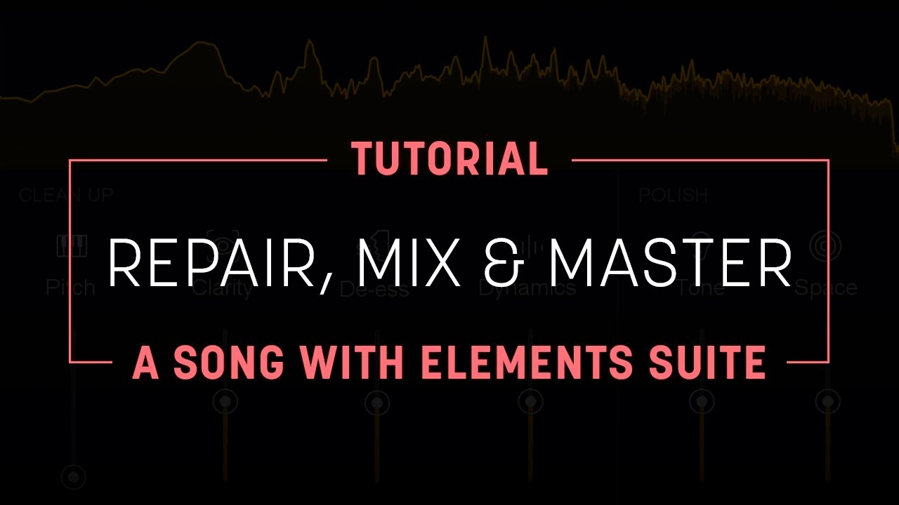 izotope elements suite tutorial