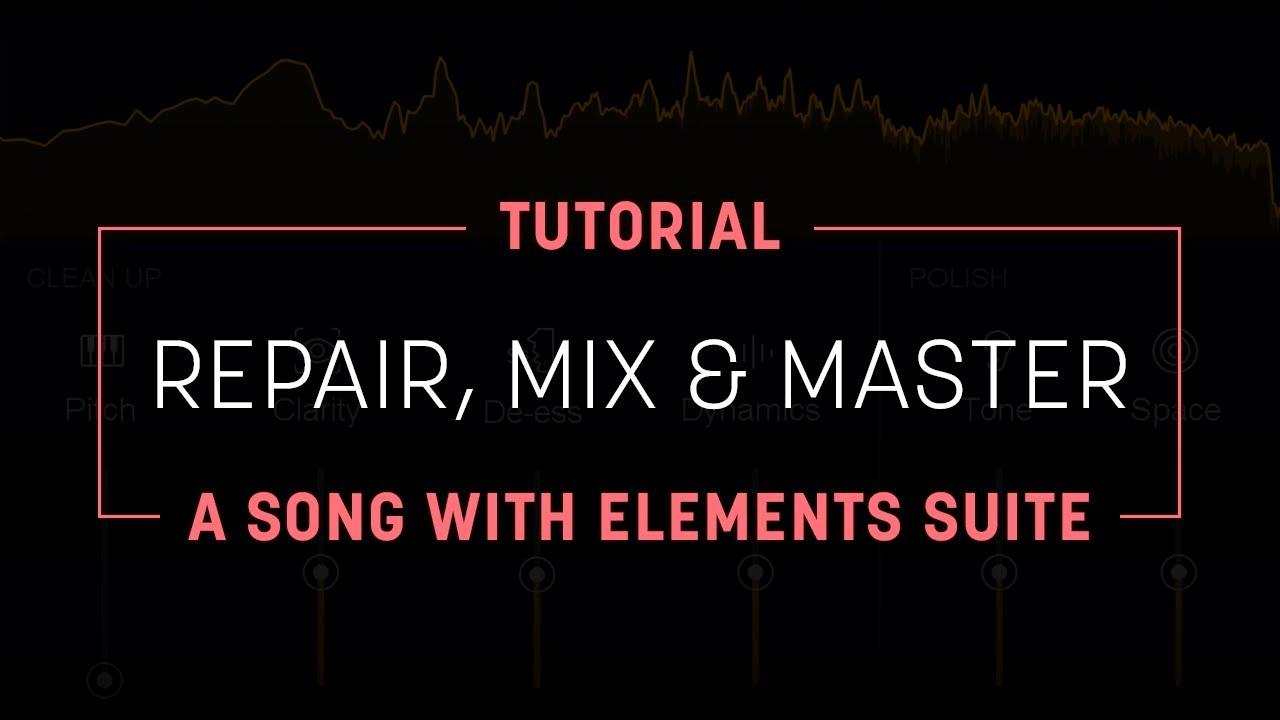 izotope elements suite tutorial