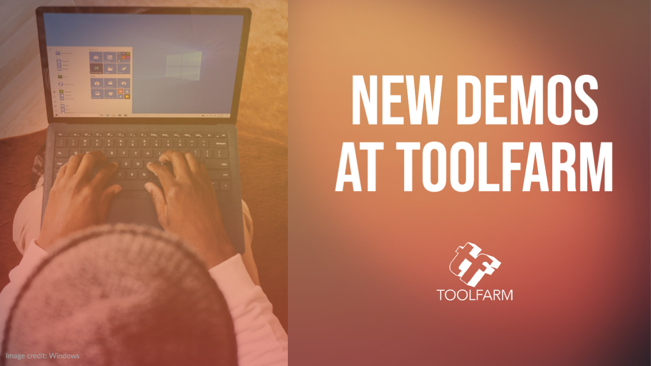 new demos at toolfarm