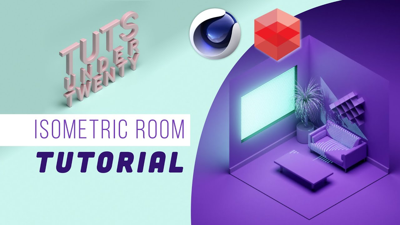 Isometric Room with Cinema 4D & Redshift: Tuts Under Twenty