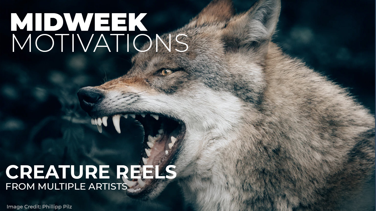 Midweek Motivations: Creature Reels