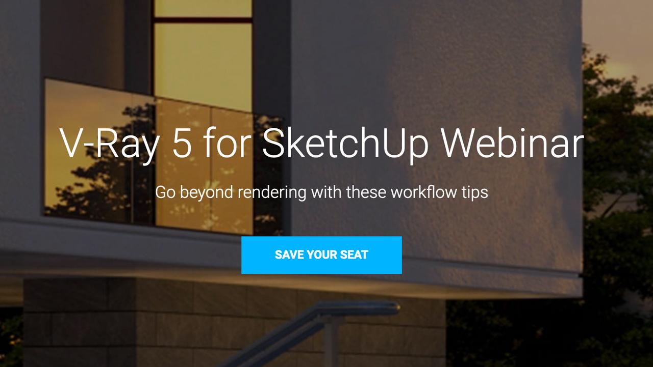 v-ray for sketchup 5 webinar