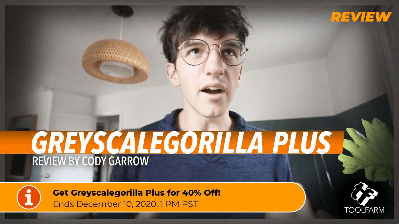 Greyscalegorilla Plus Review by Cody Garrow