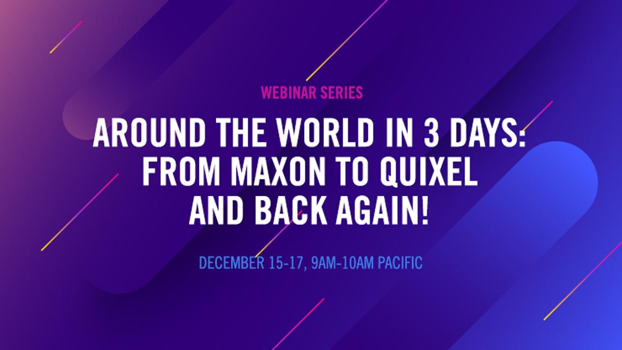 maxon quixel webinar