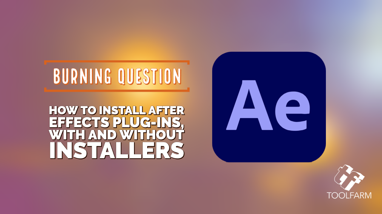 How to Install After Effects Plug-ins, with and without installers