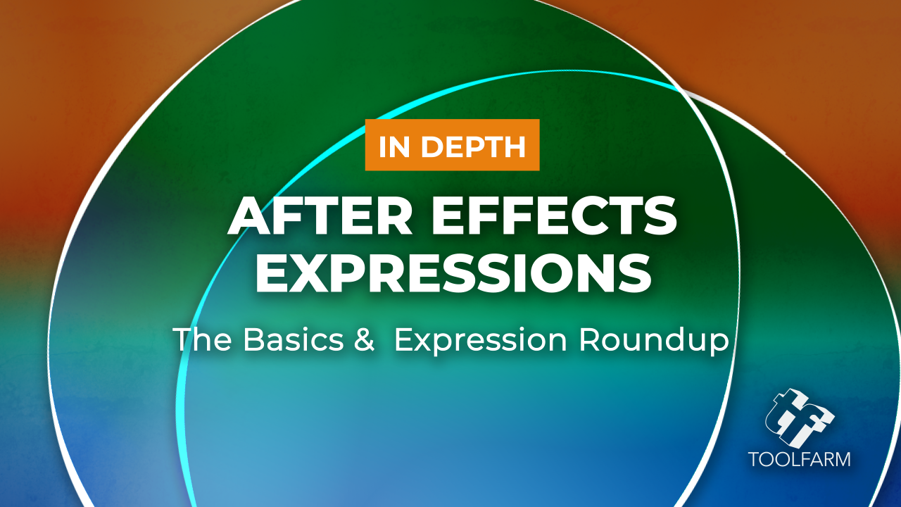 In Depth: After Effects Expressions - The Basics & Expression Roundup