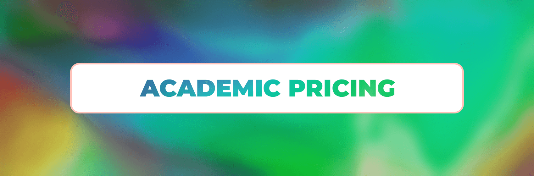 academic pricing