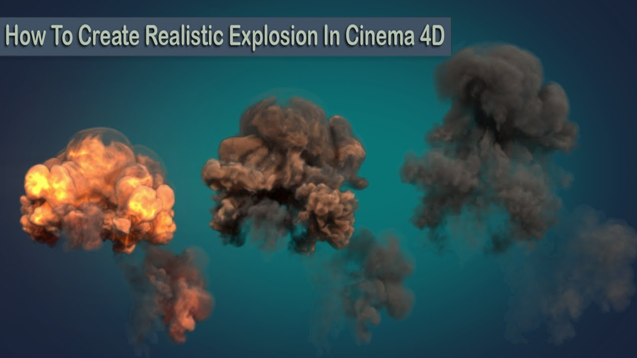 Create Realistic Explosions With Cinema 4D & TurbulenceFD