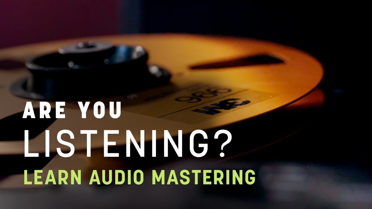 izotope are you listening series on audio mastering