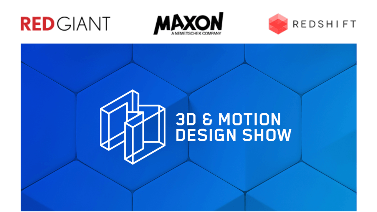 Maxon's 3D & Motion Design Show generic graphic