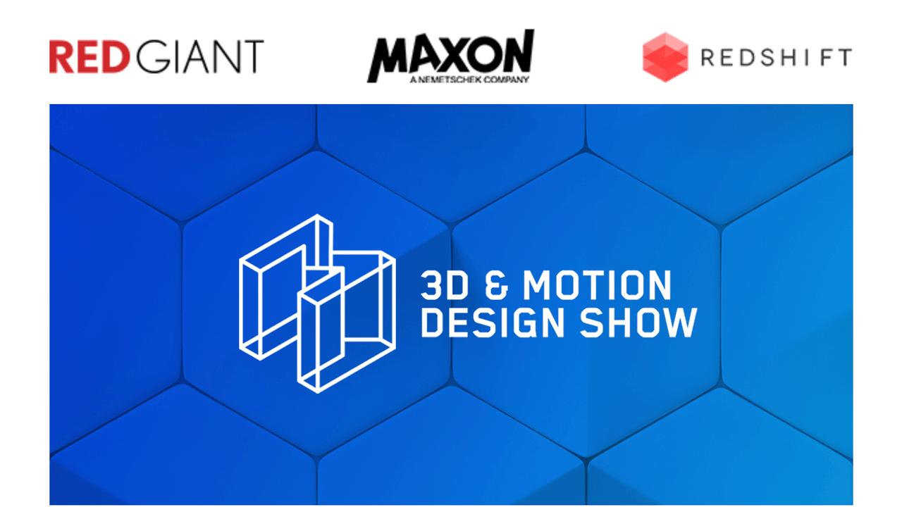 Maxon's 3D & Motion Design Show generic graphic
