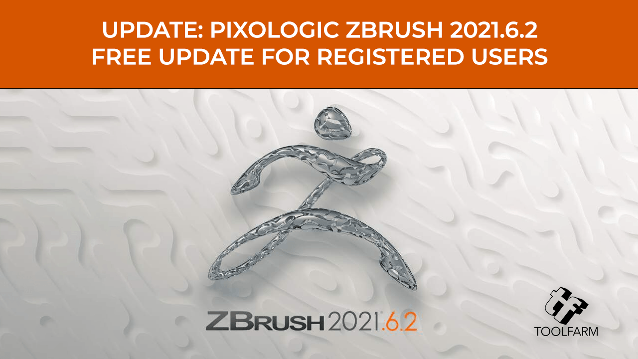 Update: Pixologic ZBrush 2021.6.2 Available