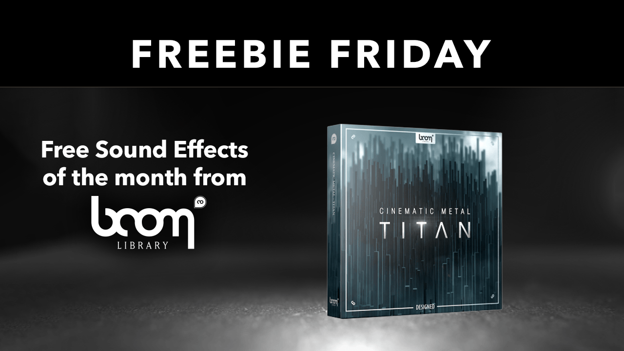 Boom Library Freebie Friday Cinematic Metal Titan