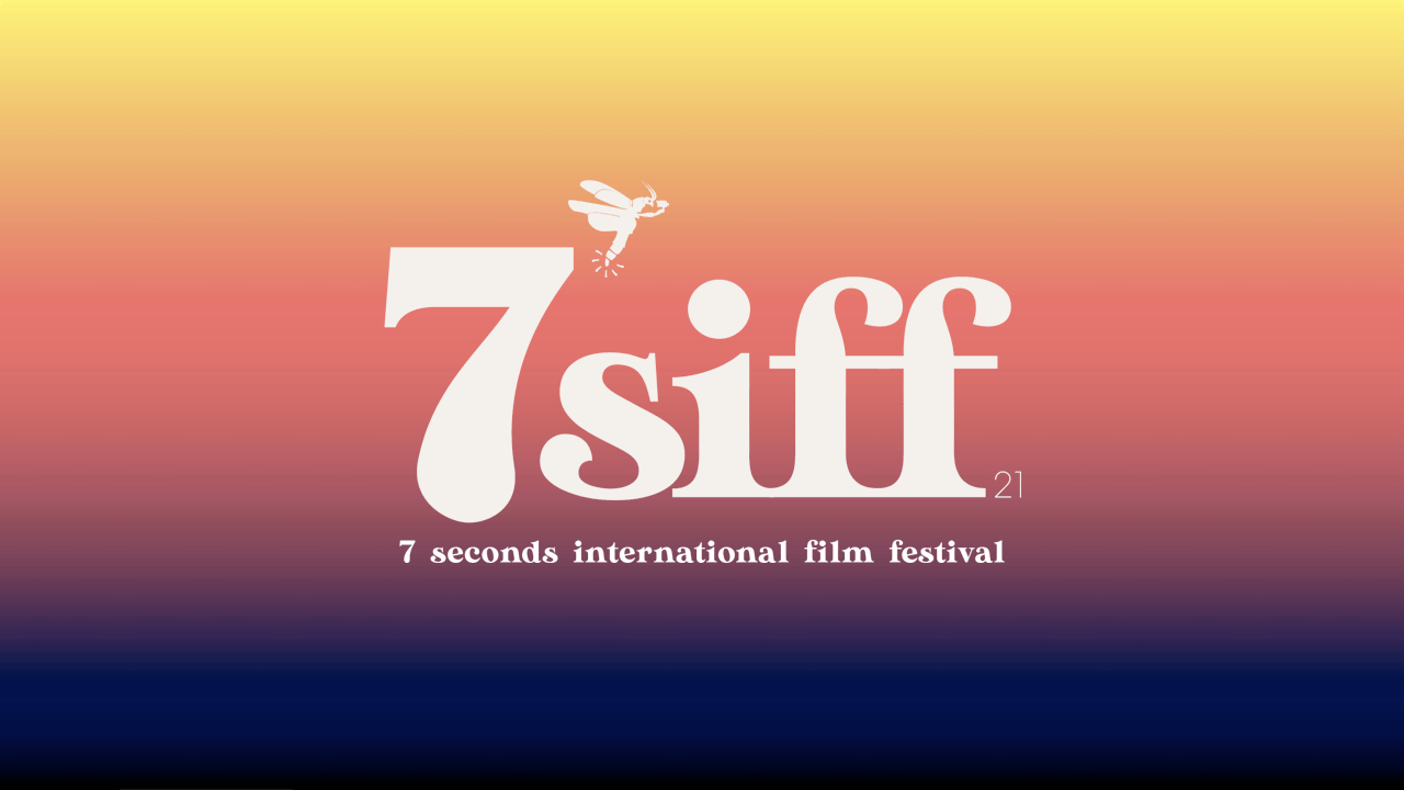 News: 7 Seconds International Film Festival is Taking Entries! #7siff
