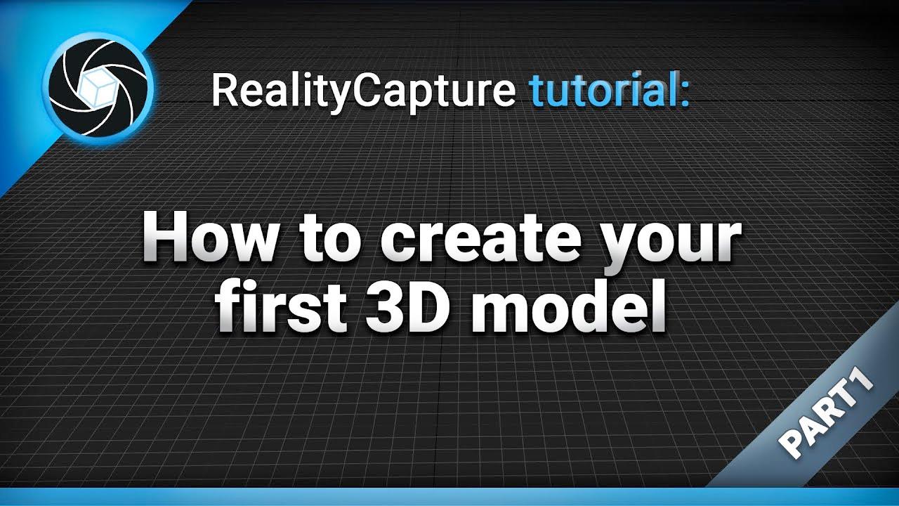 realitycapture tutorial