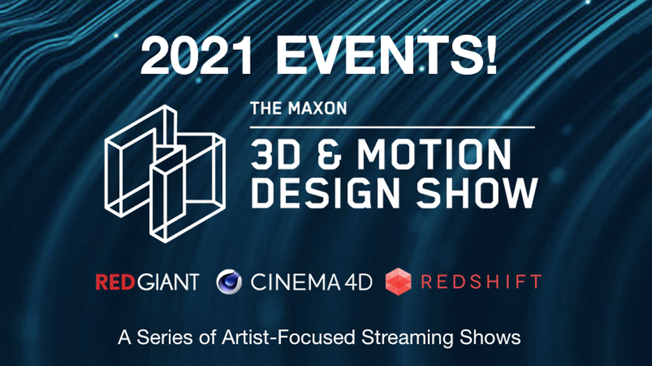 maxon 3d and motion design show 2021 generic