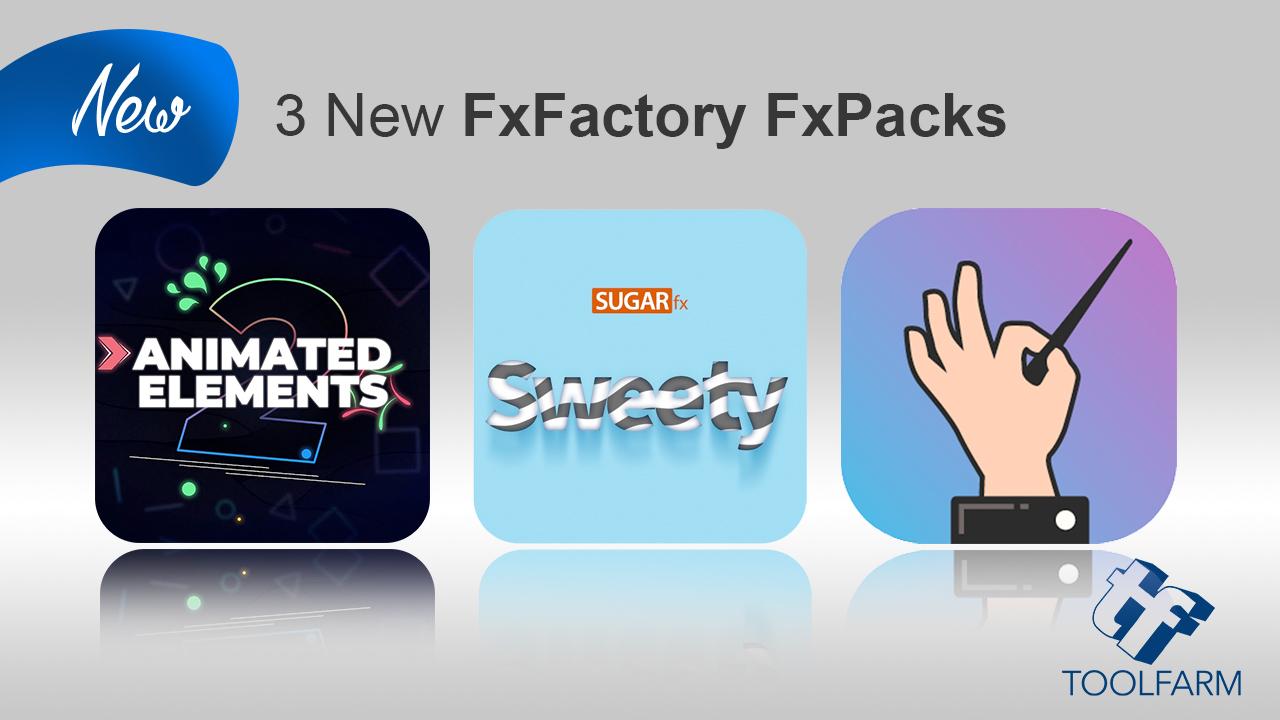 3 new fxpacks