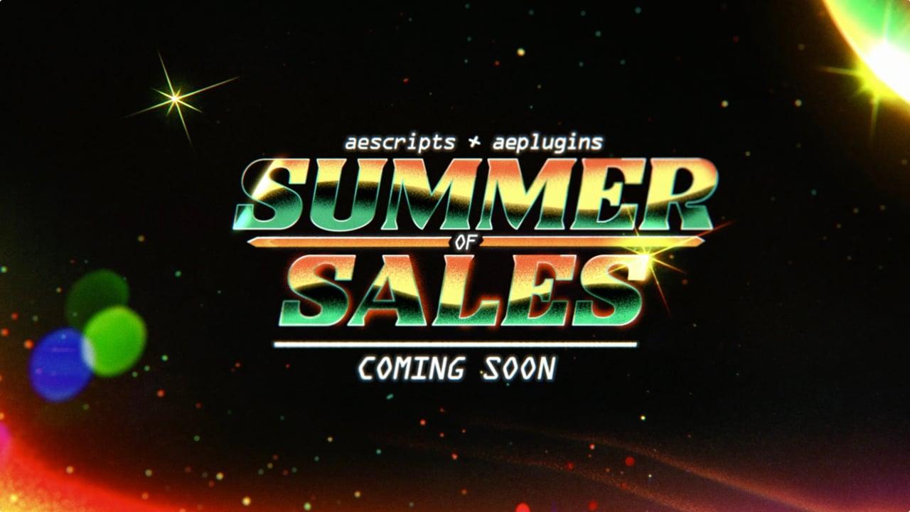AE Scripts Summer of Sales: Coming soon