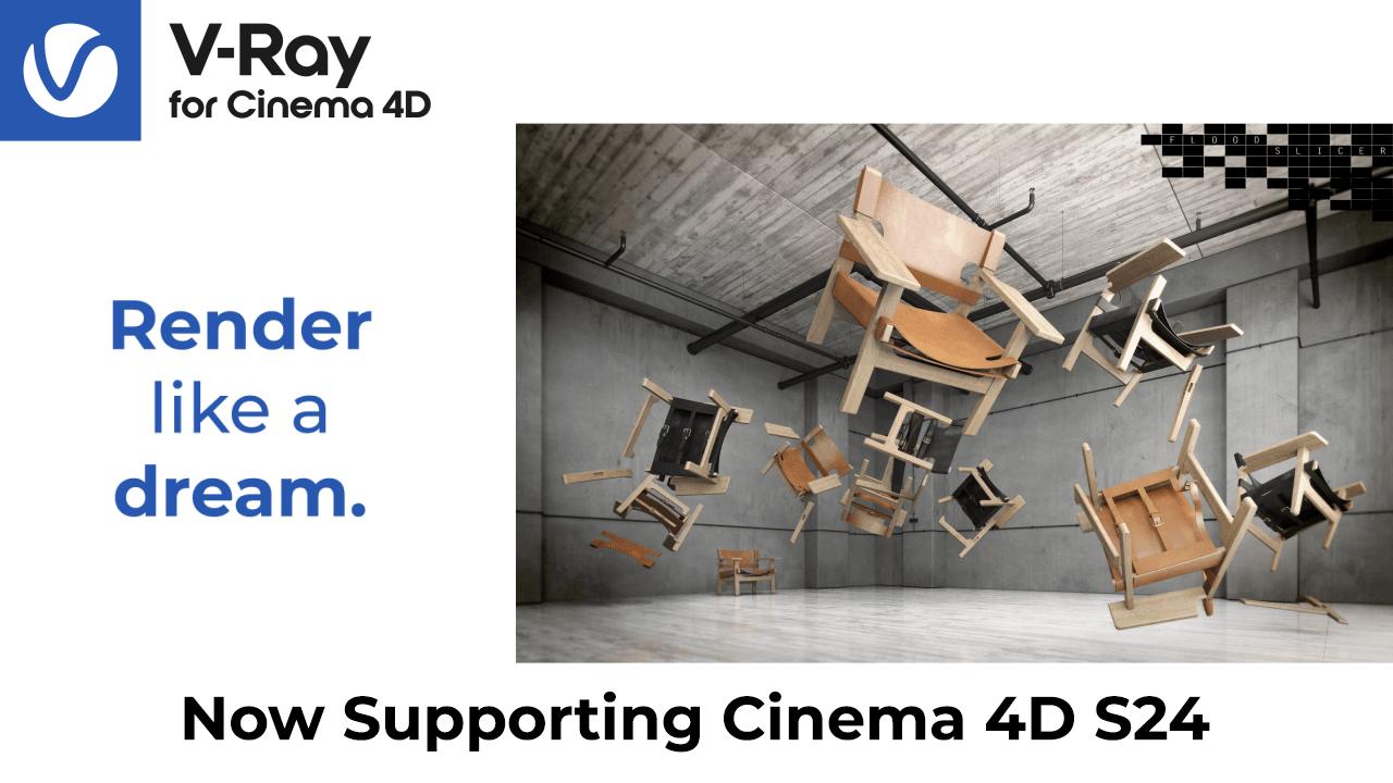 Update: V-Ray for Cinema 4D for S24
