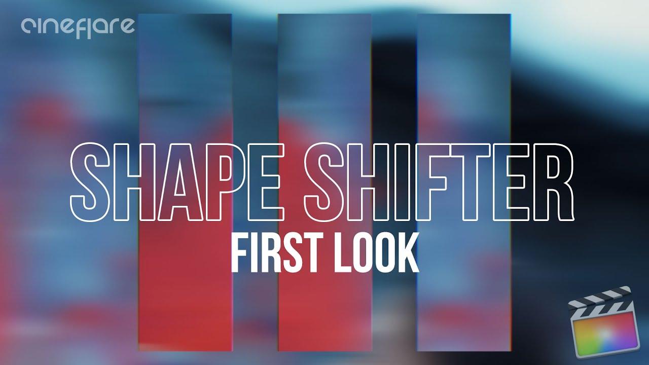 cineflare shape shifter tutorial