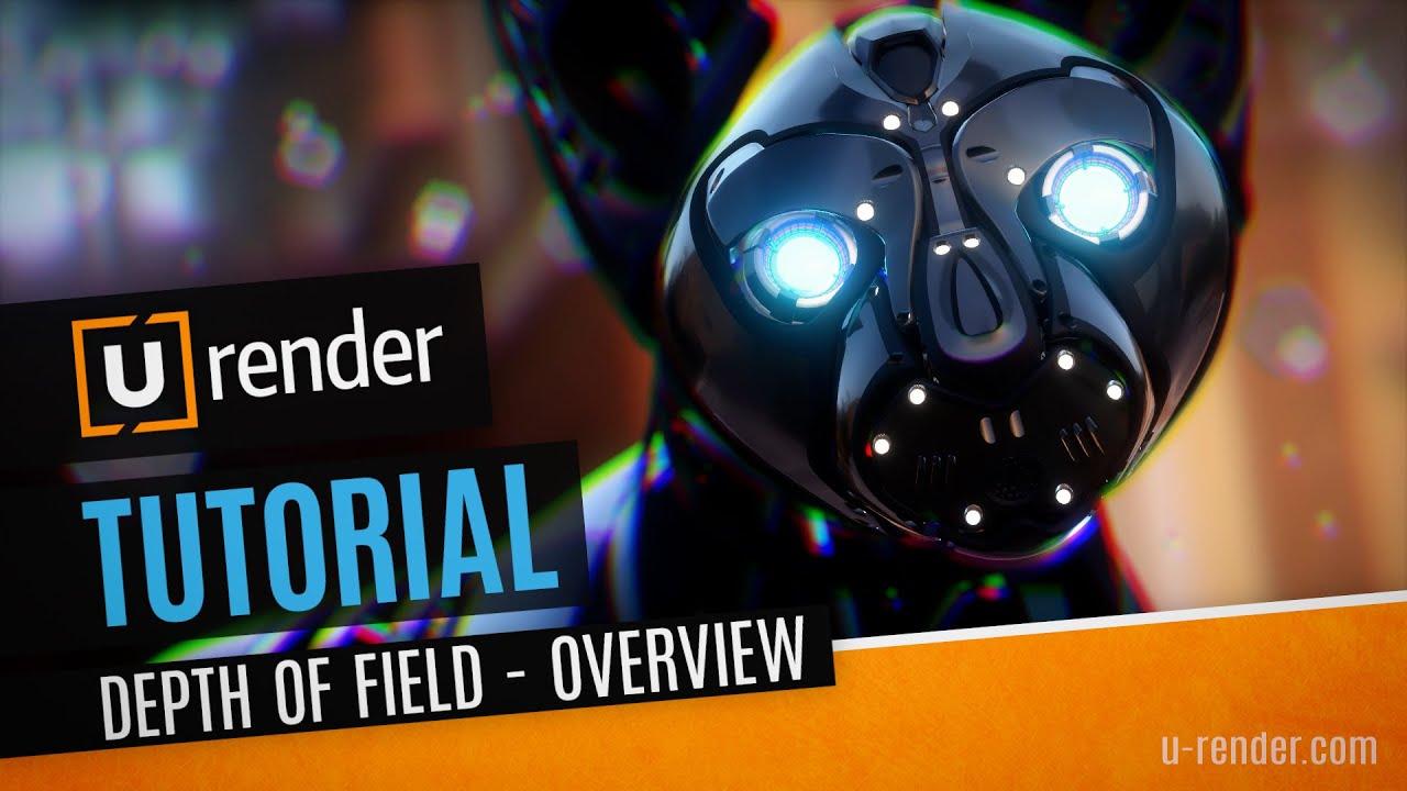 Improved Depth of Field - U-RENDER