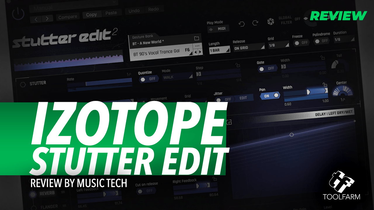 Review: iZotope Stutter Edit 2 by Music Tech