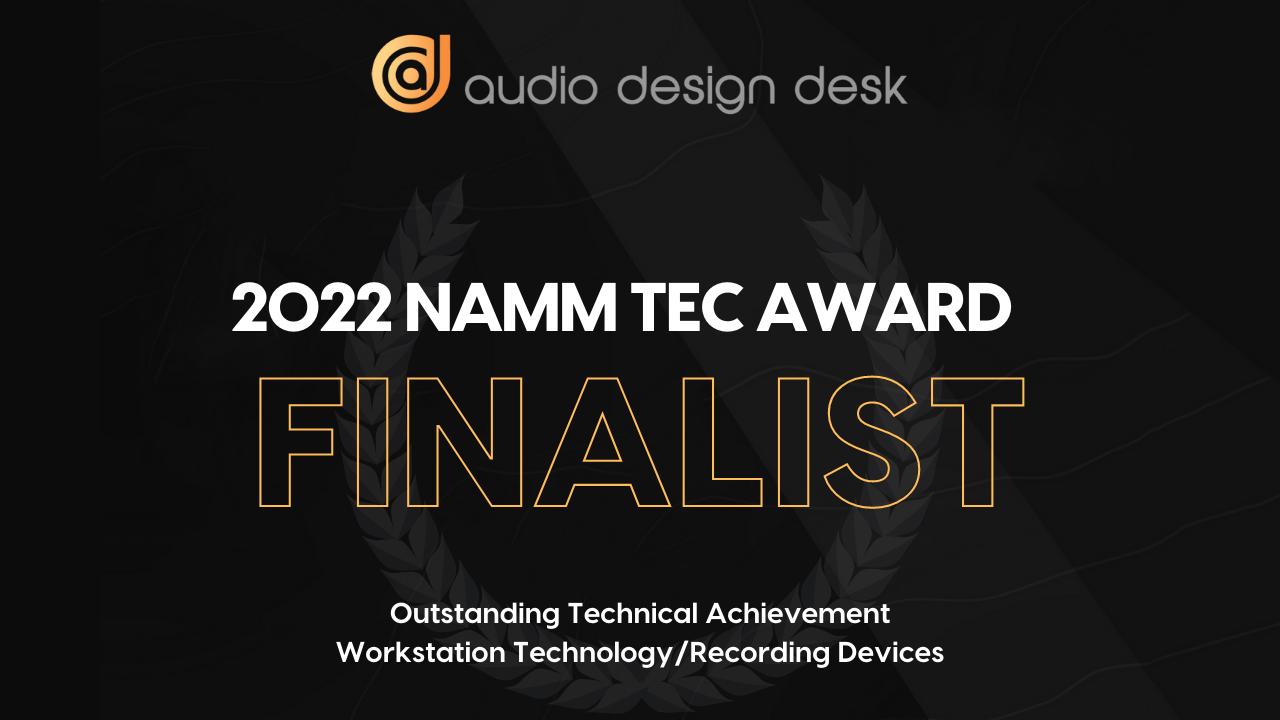 News: Audio Design Desk Nominated at 2022 NAMM TEC Awards