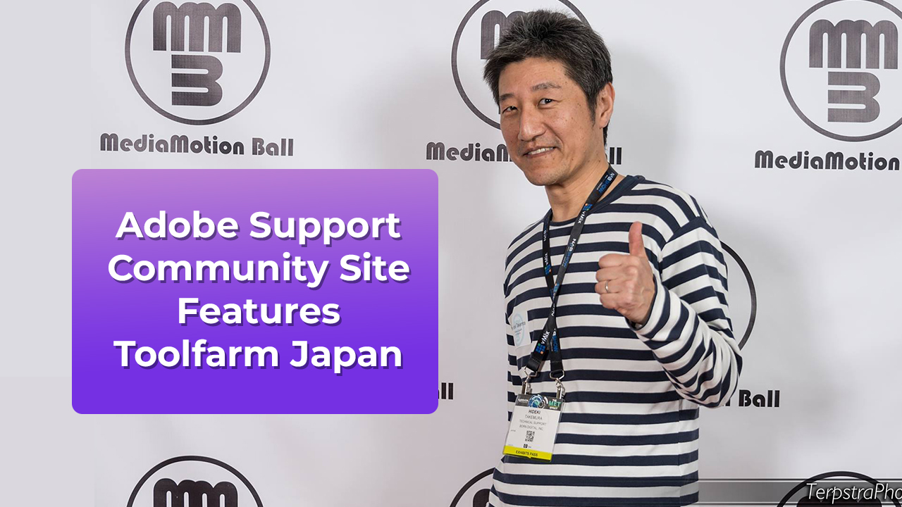 News: Adobe Support Community Site Features Toolfarm Japan