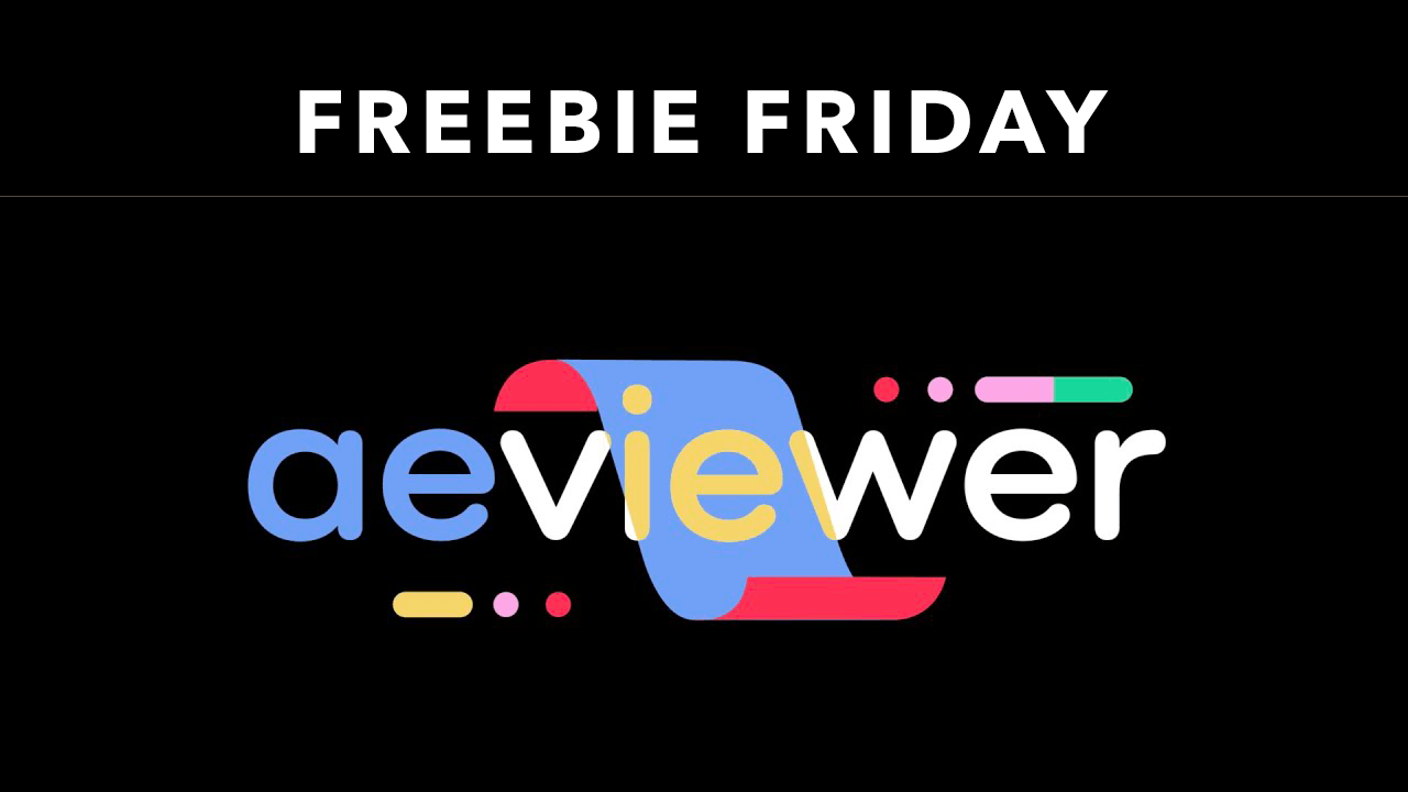 Freebie: AEVIEWER - Free Media Browser for After Effects