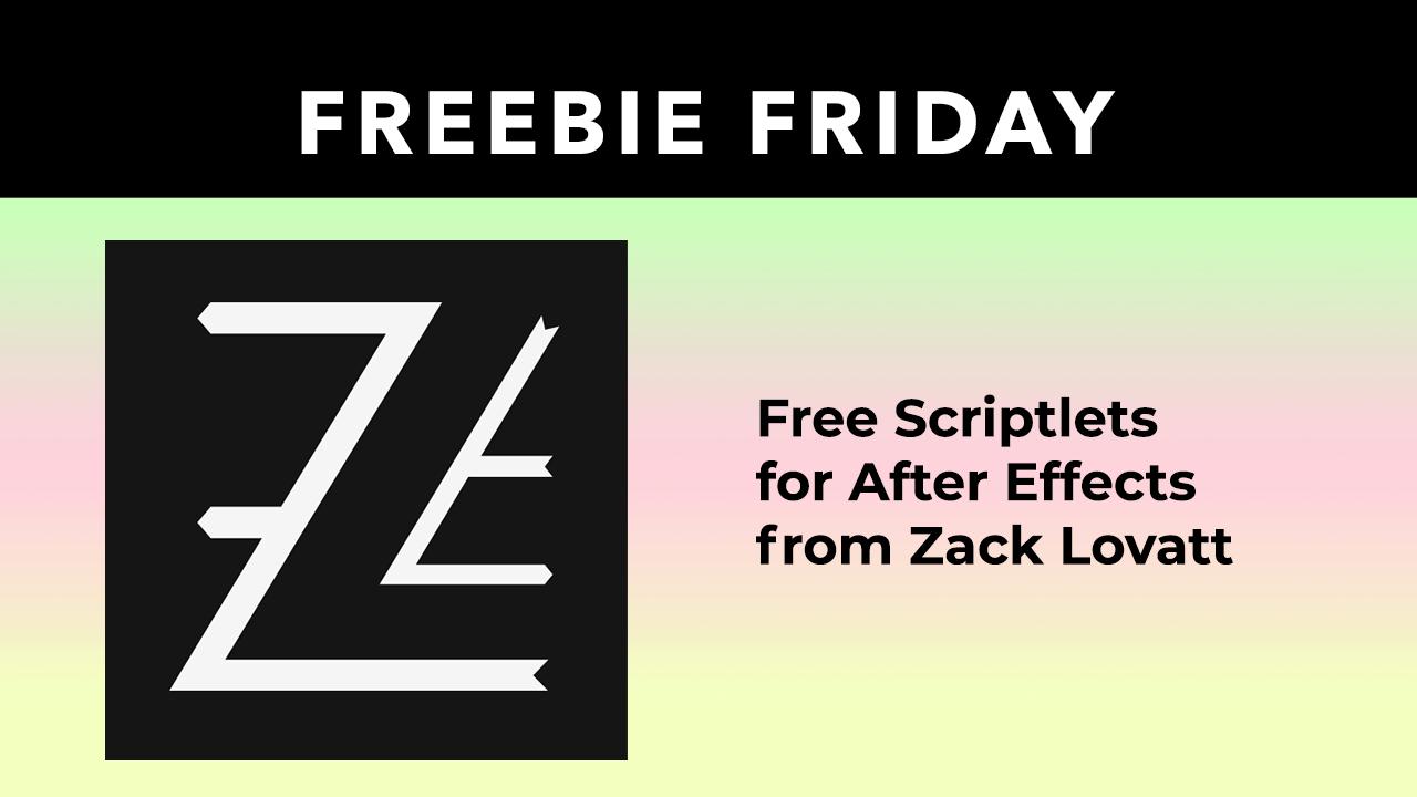 Freebie: Scriptlets for After Effects from Zack Lovatt