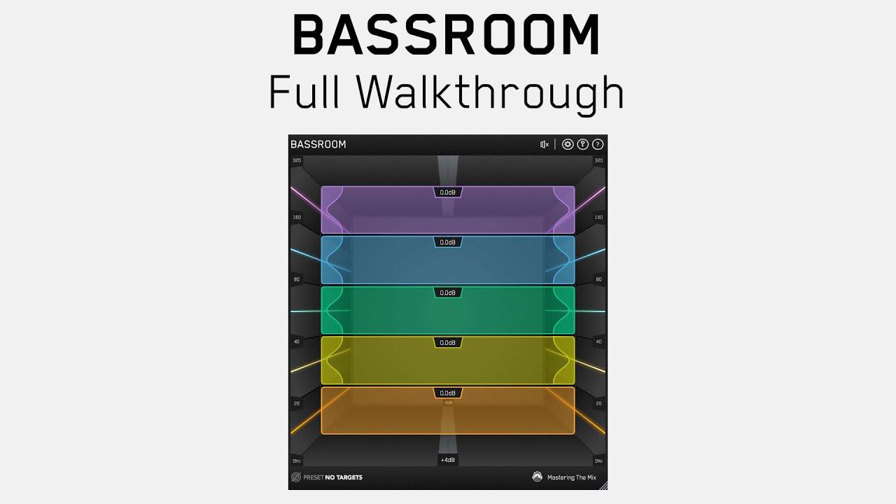 mastering the mix bassroom tutorial
