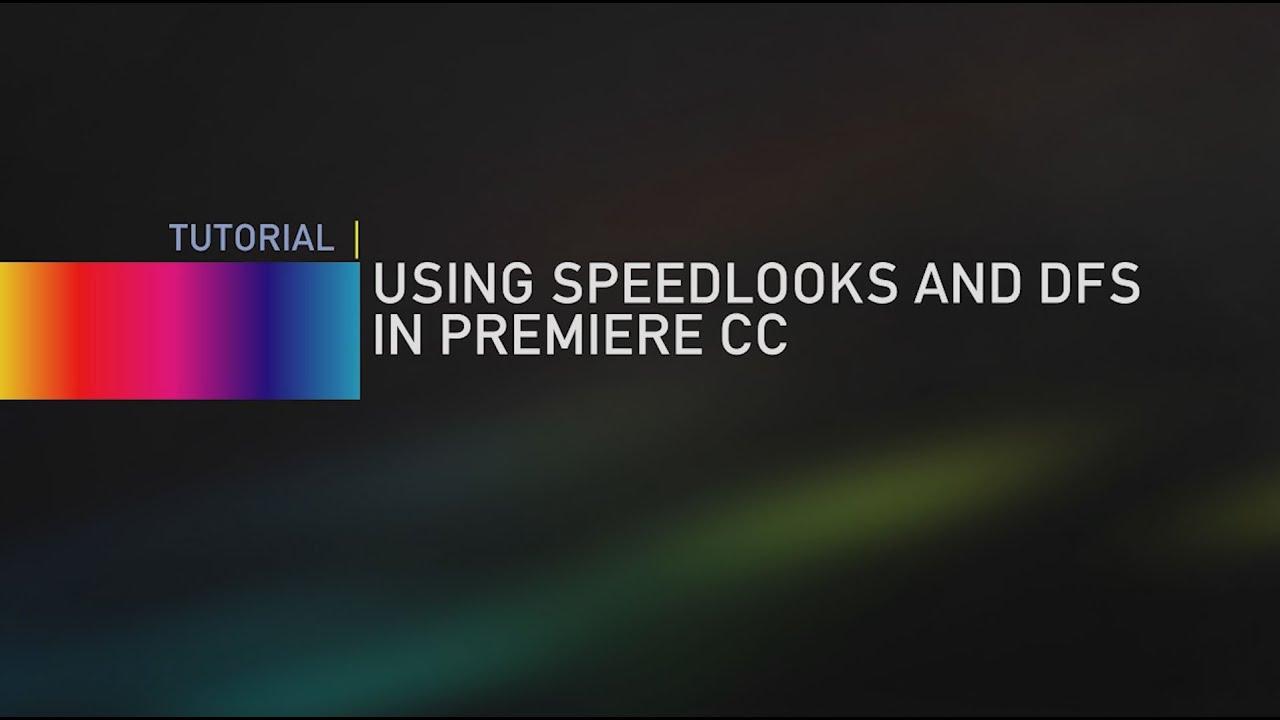 speedlooks premiere tutorial