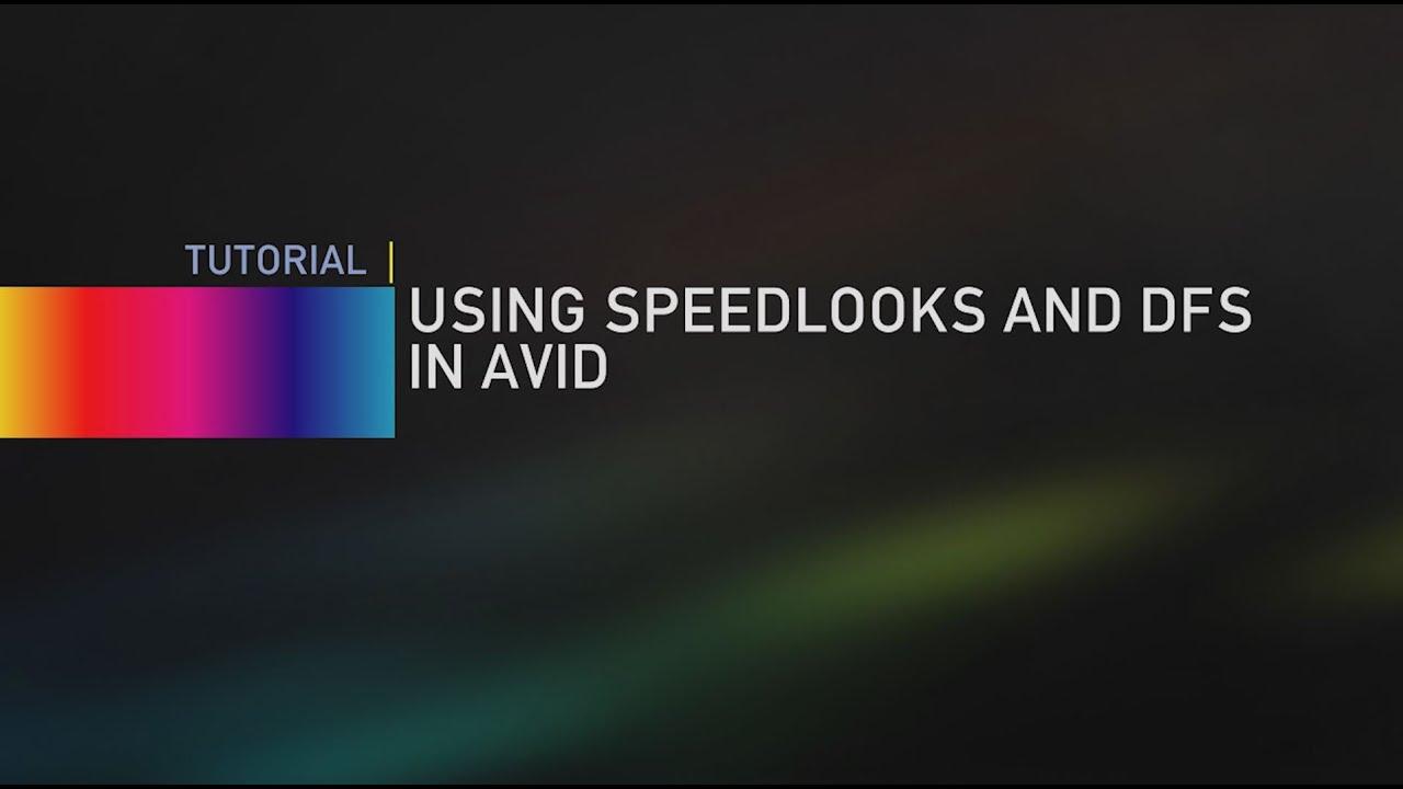 speedlooks avid tutorial